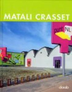 Libro Matali Crasset. Ediz. italiana, inglese, tedesca, spagnola e francese Emmanuelle Lallement