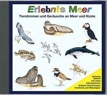 Tierstimmen. Erlebnis Meer - CD Audio