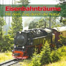 Eisenbahntraume - CD Audio