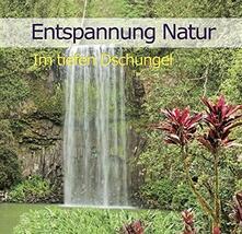 Entspannung Natur - CD Audio
