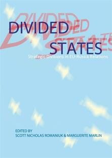 Divided States: Strategic Divisions in EU-Russia Relations
