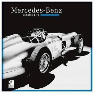 Mercedes-Benz. Classic life. Ediz. inglese e tedesca. Con disco in vinile - copertina