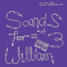 Songs for William 3 - CD Audio di Ulrich Troyer
