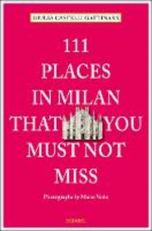 Ilmeglio-delweb.it 111 places in Milan that you must not miss Image