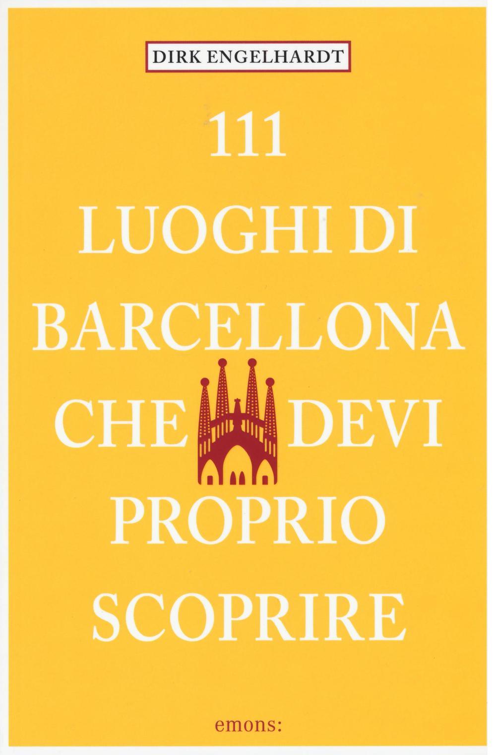 111 luoghi di Barcellona ch...