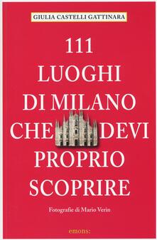 Camfeed.it 111 luoghi di Milano che devi proprio scoprire Image