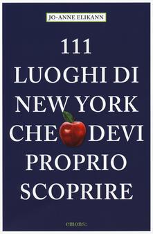 Voluntariadobaleares2014.es 111 luoghi di New York che devi proprio scoprire Image