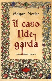 Grandtoureventi.it Il caso Ildegarda Image