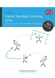 Varied handball shooting drills