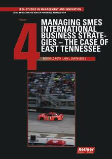 Managing SMES International Business Strategies – The Case of East Tennessee
