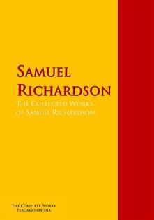 The Collected Works of Samuel Richardson