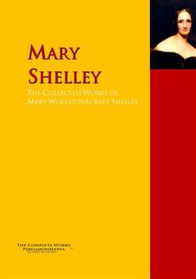 The Collected Works of Mary Wollstonecraft Shelley