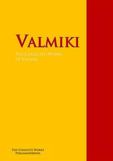 The Collected Works of Valmiki