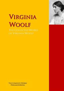 The Collected Works of Virginia Woolf