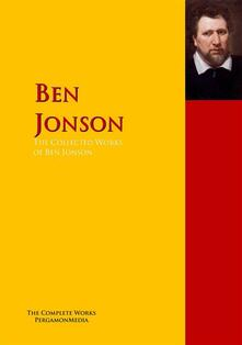 The Collected Works of Ben Jonson