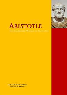 The Collected Works of Aristotle
