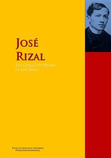 The Collected Works of José Rizal