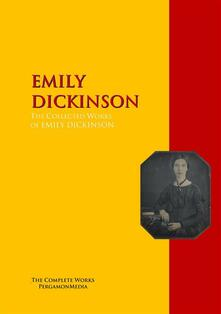 The Collected Works of EMILY DICKINSON