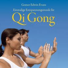 Qi Gong - CD Audio di Gomer Edwin Evans