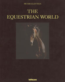 The Equestrian World - Peter Clotten - cover