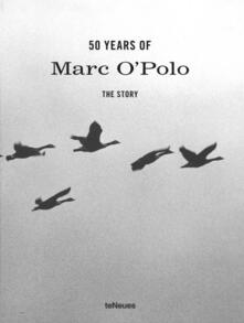 50 Years of Marc O'Polo: The Story - Media Teneues - cover
