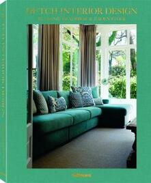 Dutch Interior Design by Leonie Hendrikse & Jeroen Stock - Leonie Hendrikse,Jereon Stock - cover