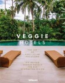 Veggie hotels, the joy of vegetarian vacations - cover
