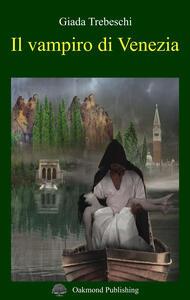 Il vampiro di Venezia - Giada Trebeschi - copertina