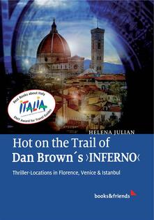 Hot on the Trail of Dan Brown's 'Inferno'