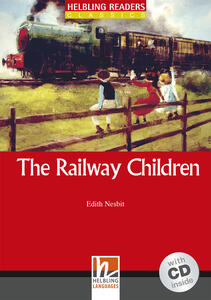 The Railway Children. Livello 1 (A1). Con CD-Audio - Edith Nesbit - copertina