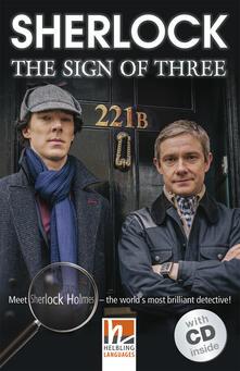 Sherlock: the sign of three. Livello 3 (A2). Con CD-Audio.pdf