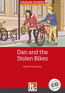 Librisulrazzismo.it Dan and the Stolen Bikes. Livello 1 (A1). Con CD-Audio Image