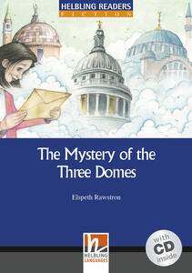 The Mystery ot the Three Domes. Livello 5 (B1). Con CD-Audio - Elspeth Rawstron - copertina