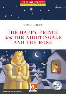 Ristorantezintonio.it The happy prince & the nightingale and the rose. Readers red Series. Con CD-Audio Image