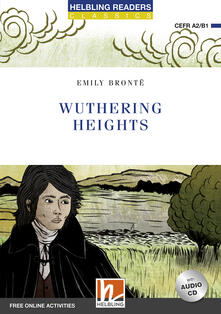 Voluntariadobaleares2014.es Wuthering heights. Level A2/B1. Helbling Readers Blue Series - Classics. Con e-book. Con espansione online. Con CD-Audio Image