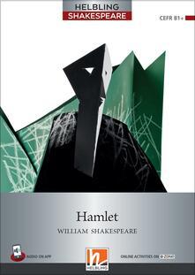Ilmeglio-delweb.it Hamlet. Level 6 (B1+). Helbling Shakespeare series. Con e-book. Con espansione online Image