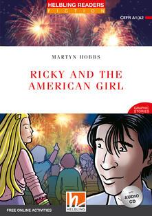 Ricky and the American girl. Livello 3 (A2). Con espansione online. Con CD-Audio.pdf