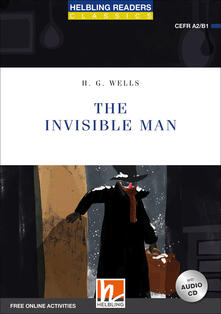 Daddyswing.es The invisible man. Level A2/B1. Helbling Readers Blue Series - Classics. Con espansione online. Con CD-Audio Image