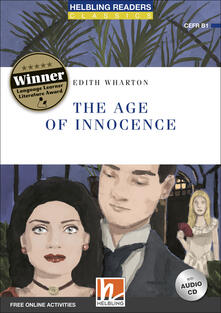 Recuperandoiltempo.it The age of innocence. Level B1. Helbling Readers Blue Series - Classics. Con espansione online. Con CD-Audio Image