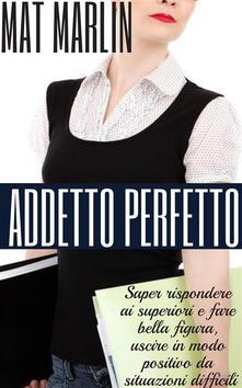 Addetto perfetto - Mat Marlin - ebook