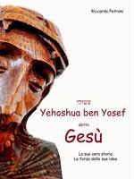 Yehoshua ben Yosef detto Gesù