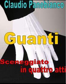 Guanti - Claudio Panebianco - ebook