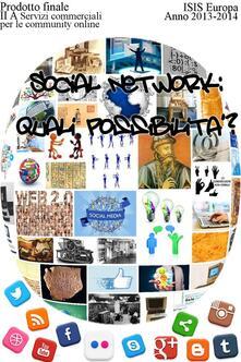 Social network: solo possibilità? - Ii A Servizi Commerciali Autori Vari - ebook