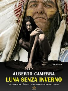 Luna senza inverno - Alberto Camerra - ebook