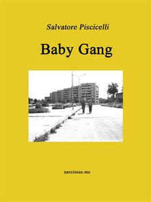Baby gang - Salvatore Piscicelli - ebook