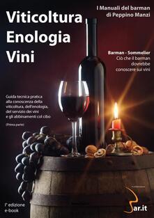 Viticoltura. Enologia. Vini - Peppino Manzi - ebook