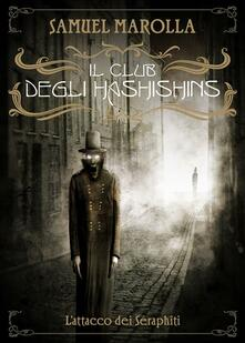 Il Club degli Hashishins - Samuel Marolla - ebook