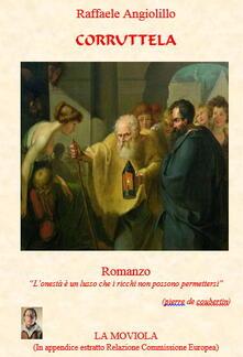 Corruttela - Raffaele Angiolillo - ebook