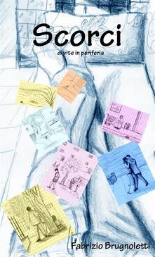 Scorci - Fabrizio Brugnoletti - ebook