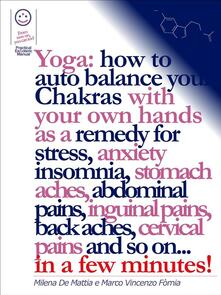 Yoga: how to auto balance chakras with your own hands